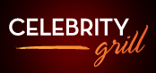 Celebrity Grill Daily Specials